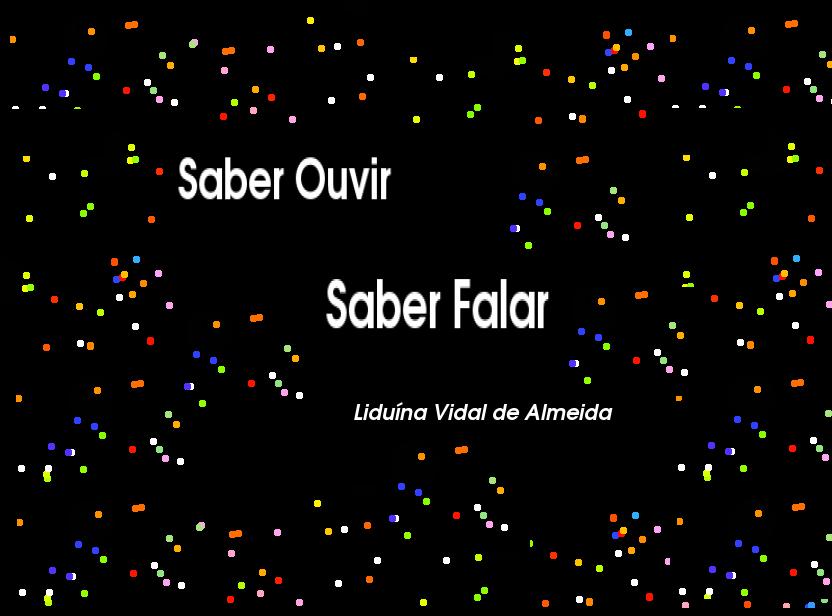 Saber Ouvir, Saber Falar - Projeto Conviver Bem (1/2)